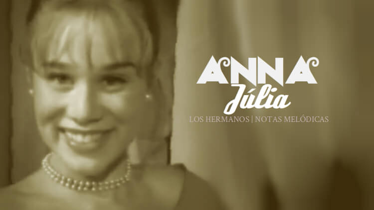 Anna Júlia - Los Hermanos - Notas melódicas