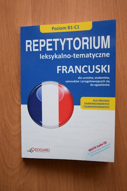 """Recenzje #15 - """"Repetytorium leksykalno-tematyczne Francuski dla średnio zaawansowanych i zaawansowanych"""" + konkurs - """"Repetytorium leksykalno-tematyczne Francuski dla średnio zaawansowanych i zaawansowanych"""" - Francuski przy kawie"""