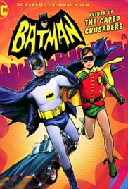 Batman Return of the Caped Crusaders (2016)