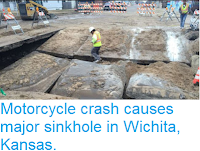 http://sciencythoughts.blogspot.co.uk/2017/01/motorcycle-crash-causes-major-sinkhole.html