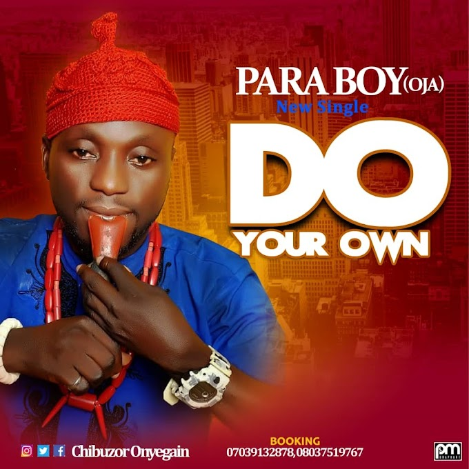"""Music : ParaBoy ( Oja) – """" Do Your Own """" ( Gyration )"""