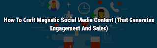 How To Craft Magnetic Social Media Content (That Generates Engagement And Sales) by Alee King for FunnelOverload
