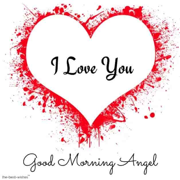 good morning angel love u