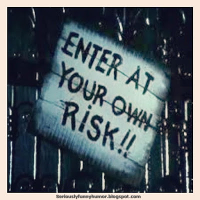 Enter at your own risk creepy sign!
