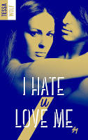 https://lachroniquedespassions.blogspot.com/2018/09/i-hate-u-love-me-tome-1-de-tessa-ll-wolf.html