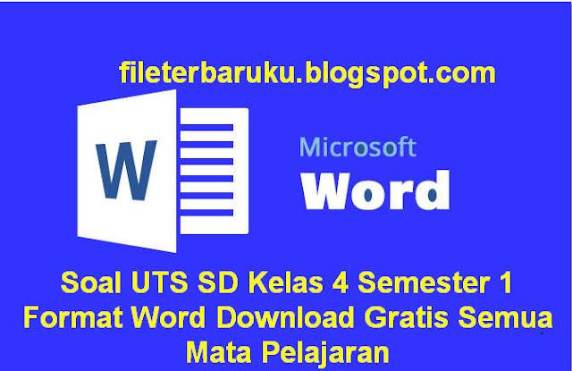 Download Soal UTS SD Kelas 4 Semester 1 Format Word