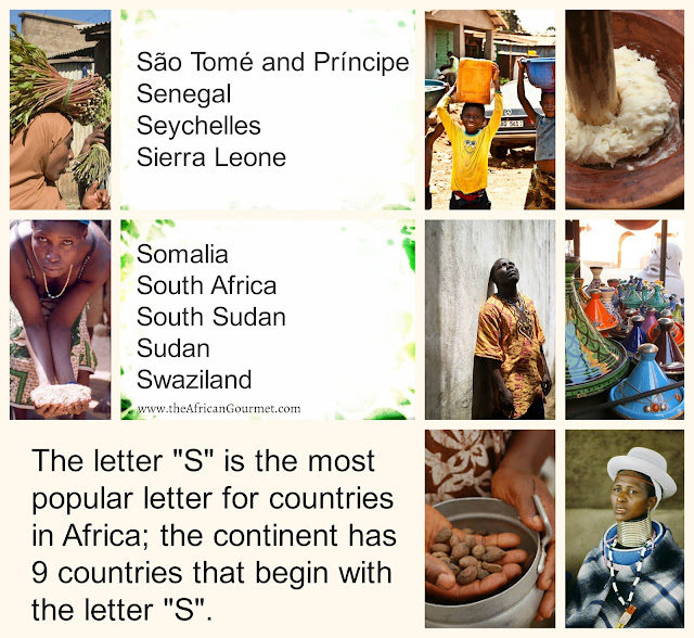 The letter S is the most popular letter for countries in Africa; the continent has 9 countries that begin with the letter S.
