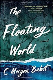 https://www.goodreads.com/book/show/33590215-the-floating-world?ac=1&from_search=true