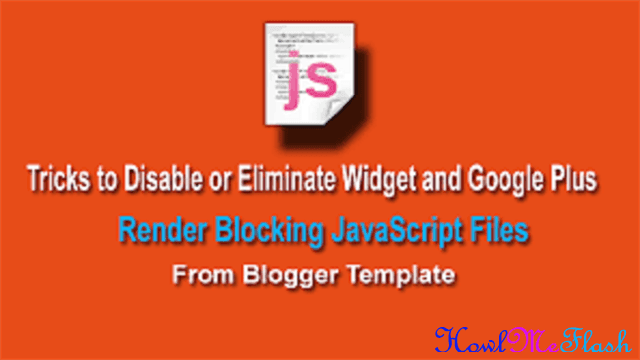How to Disable Widgets and Plusone JavaScript Files from Blogger