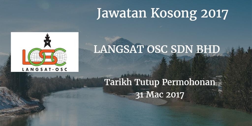 Jawatan Kosong LANGSAT OSC SDN BHD 31 Mac 2017
