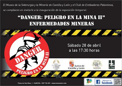 Danger: Peligro en la Mina II. Enfermedades Mineras