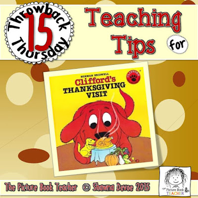 Clifford's Thanksgiving Visit by Norman Bridwell TBT - Teaching Tips.