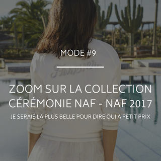 Collection Naf Naf céremonies 2017