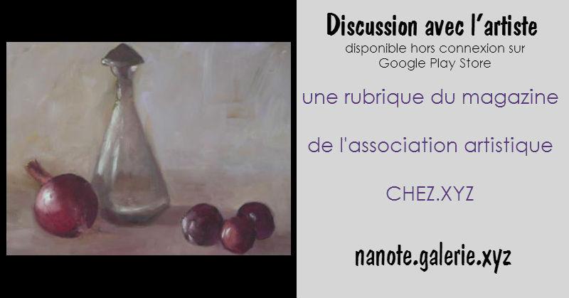 Discussion avec Nanote artiste de la Galerie.xyz