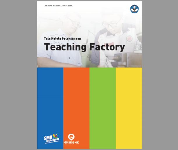 Tatakelola Pelaksanaan Teaching Factory SMK
