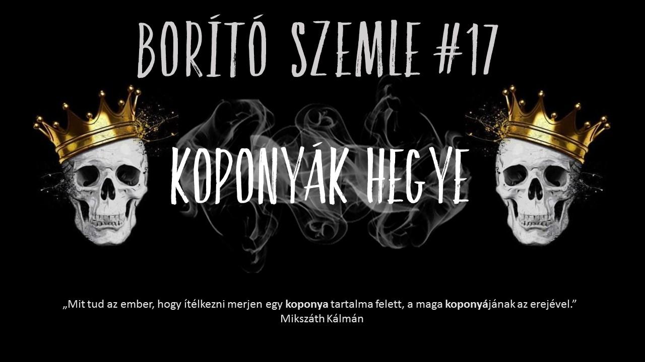 """Borító szemle #17 - """"Koponyák hegye"""""""