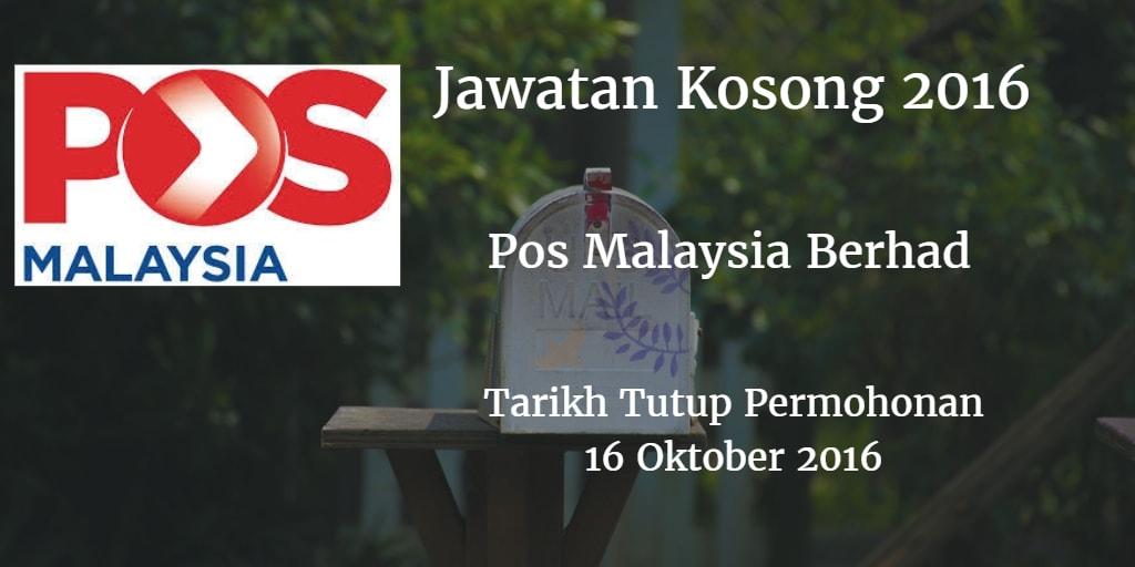 Jawatan Kosong Pos Malaysia Berhad 16 Oktober 2016