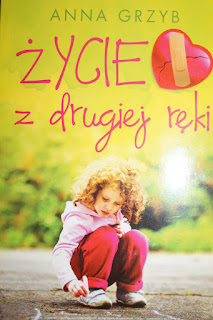 """""""Życie z drugiej ręki"""" Anna Grzyb"""