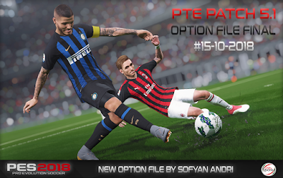 PES 2018 PTE Patch 2018 5.1 FINAl Option File 15/10/2018 by Sofyan Andri