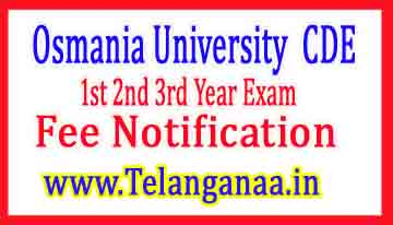 OUCDE UG 1st 2nd 3rd Year Exam Fee Notification 2018