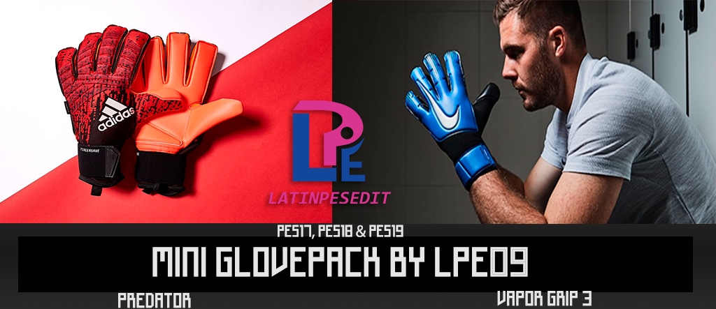 PES 2018 / PES 2019 Mini Glovepack by LPE09