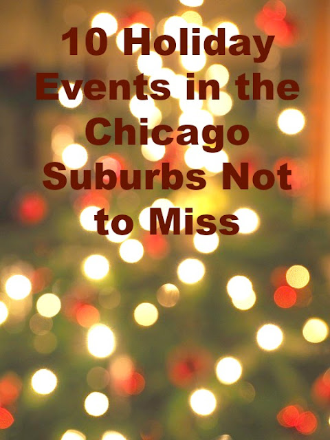 Holiday events in the Chicago suburbs that you should not miss.