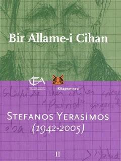 Edhem Eldem - Aksel Tibet - Ersu Pekin - Stefanos Yerasimos - Bir Allame-i Cihan 2 (1942-2005)
