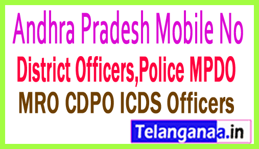 East Godavari RAMPACHODAVARAM Officers Phone Numbers-Mobile Numbers Andhra Pradesh State