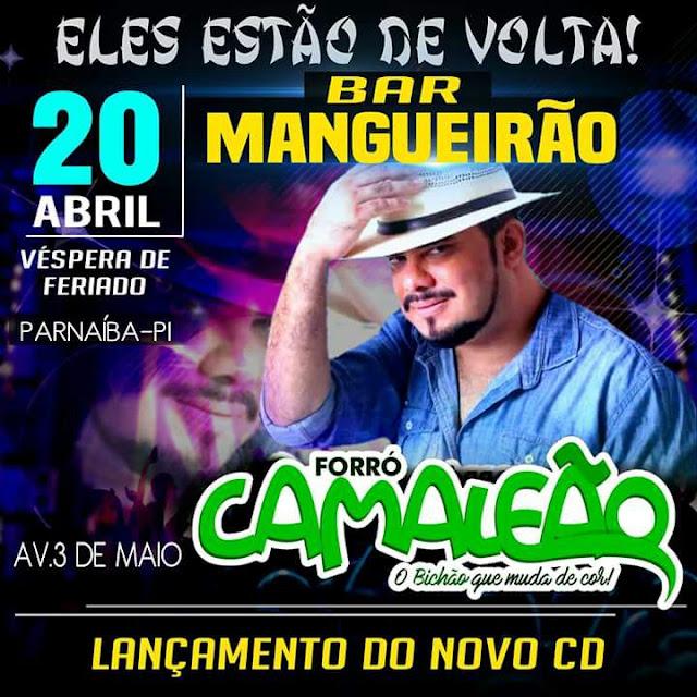 CLUBE MANGUEIRÃO APRESENTA FORRÓ CAMALEÃO