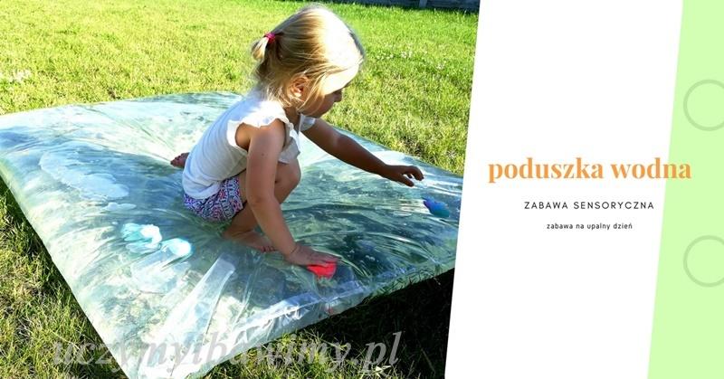 Poduszka wodna - zabawa sensoryczna