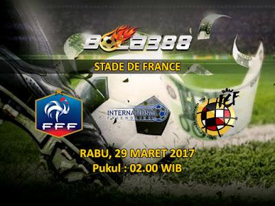 Situs Agen SBOBET Terbesar - Prediksi Pertandingan Persahabatan, Prancis vs Spanyol 29 Maret 2017