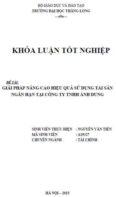 Giải pháp nâng cao hiệu quả sử dụng tài sản ngắn hạn tại Công ty TNHH Ánh Dung