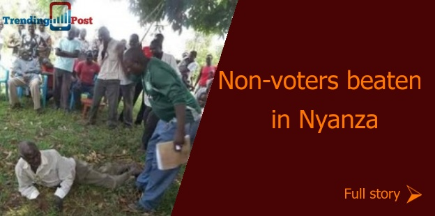 non voters in nyanza beaten by cord supporters