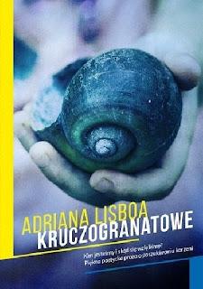 """Kruczogranatowe"" Adriana Lisboa"