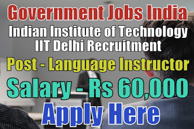 Indian Institute of Technology IIT Delhi Recruitment 2018