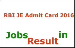 RBI JE Admit Card 2016