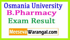 Osmania University B.Pharmacy Oct 2016 Exam Results