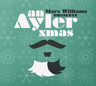 Mars Williams, An Ayler Xmas