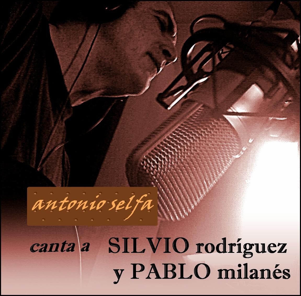 Ciento Volando Cantando A Silvio Rodríguez Y Pablo Milanés