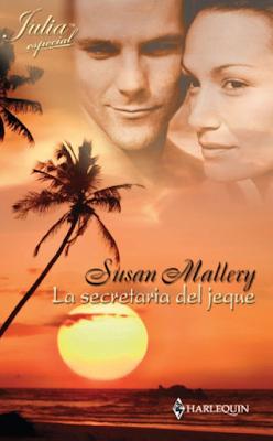 Susan Mallery - La Secretaria Del Jeque