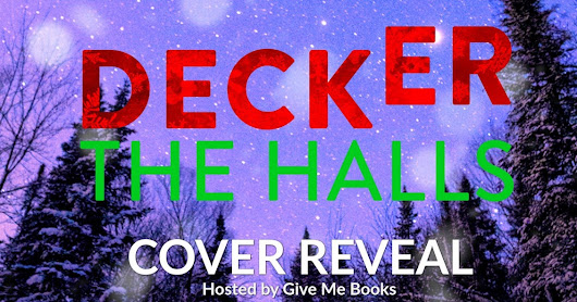 Coming Soon | Deck(er) The Halls (Unexpected Series) - Claudia Burgoa | #Christmas #Romance #Family #TotsForToys