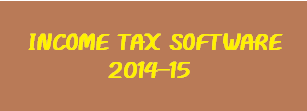 INCOM TAX SOFTWARE 2014-15