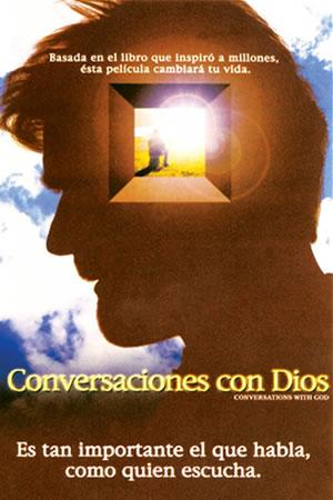 CONVERSACIONES CON DIOS (Conversations With God) (2006) Ver online – Castellano