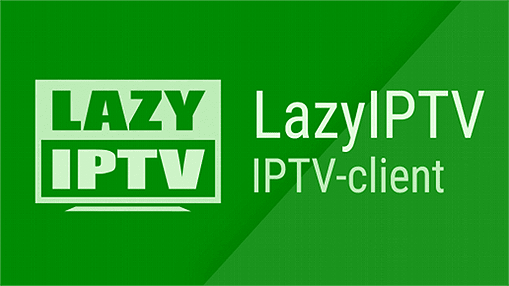 LAZY IPTV BEST IPTV PLAYER FOR ANDROID - BOX OF STREAMING