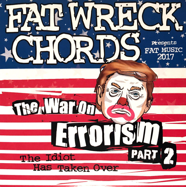 """Fat Wreck Chords stream new compilation """"The War On Errorism Part 2"""""""