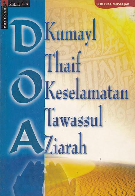 """Pemahaman Menyimpang Syiah dalam Buku """"Doa Kumail, Doa Thaif, Doa Keselamatan, Doa Tawasul, Doa Ziarah"""""""