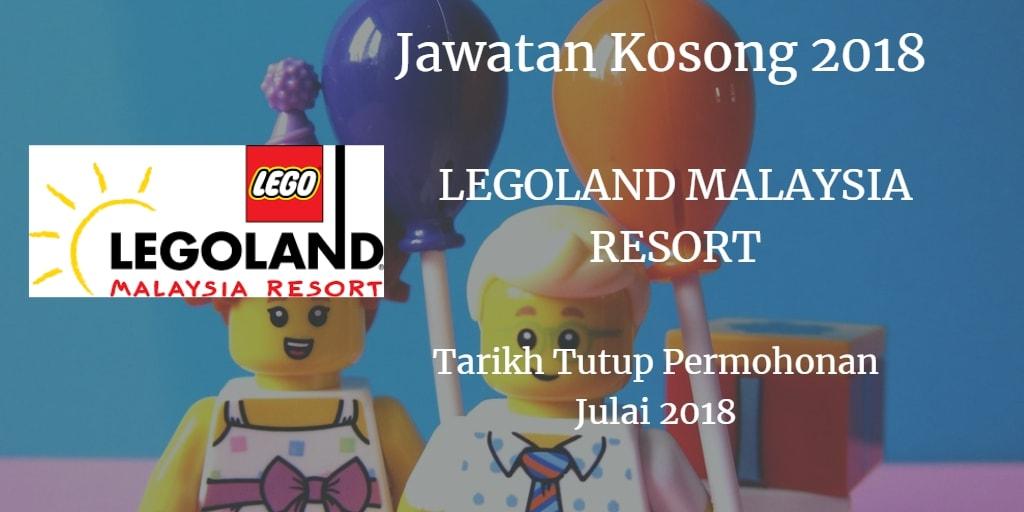 Jawatan Kosong LEGOLAND MALAYSIA RESORT Julai 2018