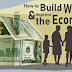 How to Build Wealth and Improve the Economy