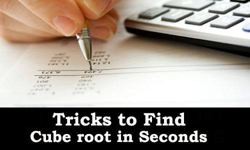 Kerala PSC - Trick to mentally calculate cube roots in Seconds