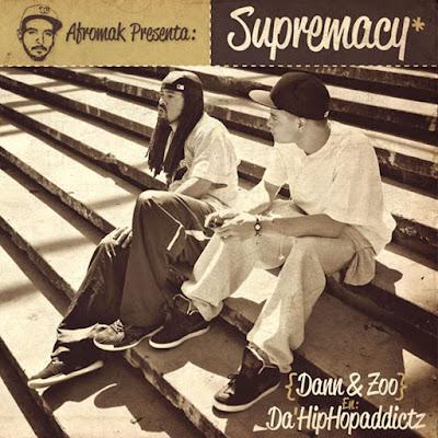 Da' Hiphopaddictz - Supremacy [2011]